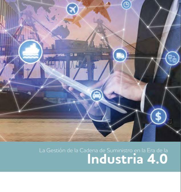 """Guía IBM-CEL """"La Gestión de la Cadena de Suministro en la Era de la Industria 4.0"""""""